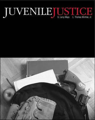 Juvenile Justice by Larry Mays