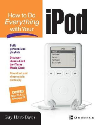 How to Do Everything with Your iPod by Guy Hart-Davis