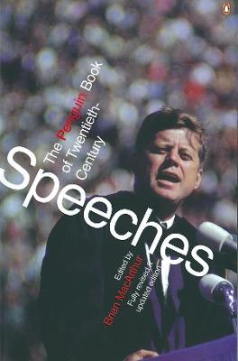 The The Penguin Book of Modern Speeches by Brian MacArthur