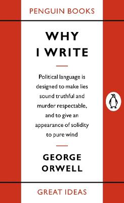 Why I Write by George Orwell