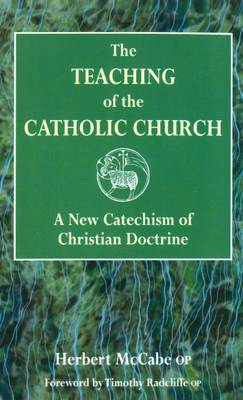 Teaching of the Catholic Church by Herbert McCabe