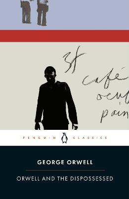 Orwell and the Dispossessed book