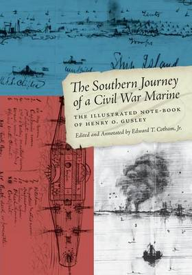 The Southern Journey of a Civil War Marine by Edward T. Cotham