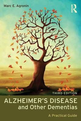 Alzheimer's Disease and Other Dementias by Marc E. Agronin