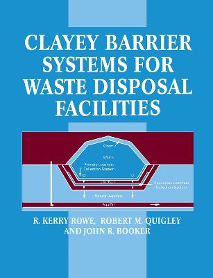 Clayey Barrier Systems for Waste Disposal Facilities book