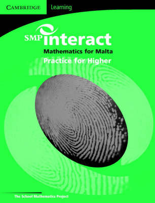 SMP Interact Mathematics for Malta - Higher Practice Book SMP Interact Mathematics for Malta - Higher Practice Book Higher Practice Book by School Mathematics Project