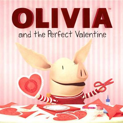 Olivia and the Perfect Valentine by Natalie Shaw