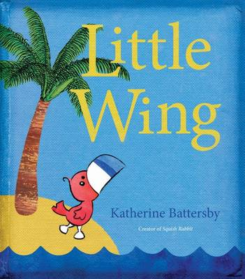 Little Wing by Katherine Battersby