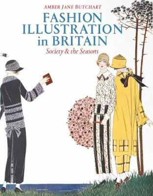 Fashion Illustration in Britain by Amber Jane Butchart
