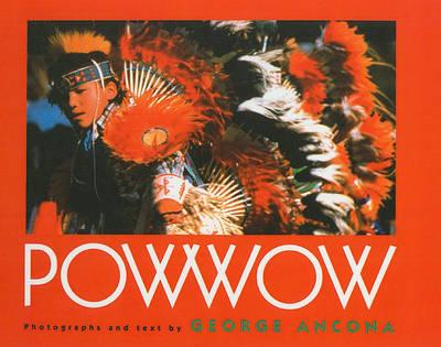 Powwow by George Ancona