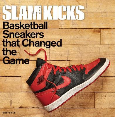 SLAM Kicks by Ben Osbourne
