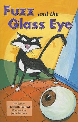 Fuzz and the Glass Eye (Rap Sml Bk USA) by Elizabeth Pulford