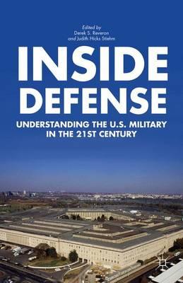 Inside Defense by Derek S. Reveron