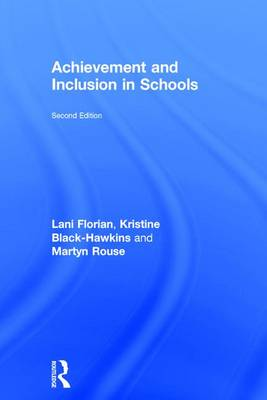 Achievement and Inclusion in Schools by Lani Florian