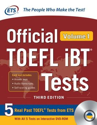 Official TOEFL iBT Tests Volume 1, Third Edition by Educational Testing Service