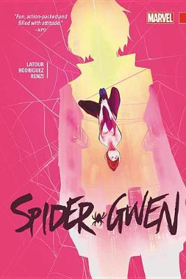Spider-gwen Vol. 2 by Jason Latour