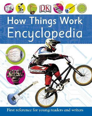 How Things Work Encyclopedia by DK