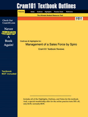 Studyguide for Management of a Sales Force by Spiro, ISBN 9780072398878 by Stanton Rich Spiro