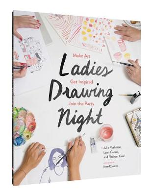 Ladies Drawing Night by Rachael Cole