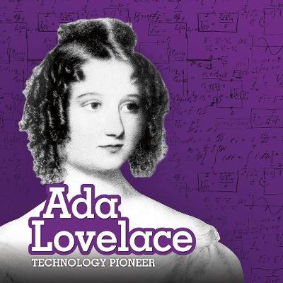 Ada Lovelace: Technology Pioneer by Mary Boone