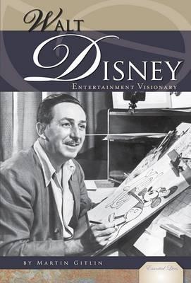 Walt Disney by Martin Gitlin