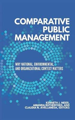 Comparative Public Management by Kenneth J. Meier