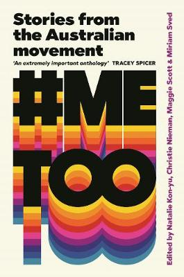 #Metoo: Stories from the Australian Movement by Miriam Sved