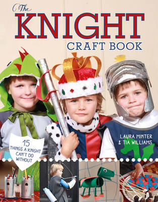 The Knight Craft Book by Laura Minter
