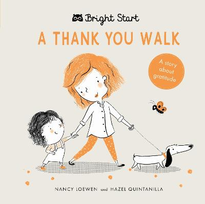 Bright Start - A Thank You Walk: A story about gratitude by Nancy Loewen