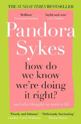 How Do We Know We're Doing It Right?: And Other Thoughts On Modern Life book