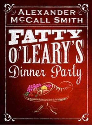 Fatty O'Leary's Dinner Party book