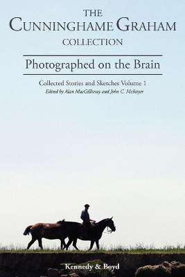 Photographed on the Brain by Alan MacGillivray