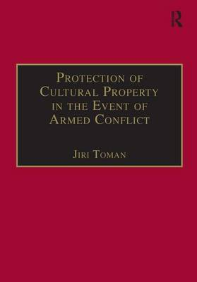 Protection of Cultural Property in the Event of Armed Conflict book