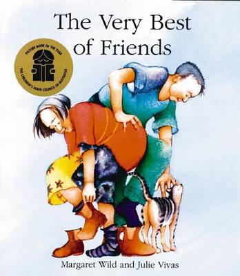 Very Best of Friends by Margaret Wild