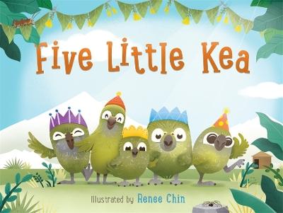 Five Little Kea by Renee Chin