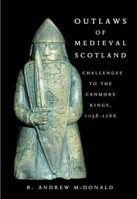 Outlaws of Medieval Scotland book