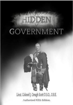 Hidden Government by John Creagh Scott