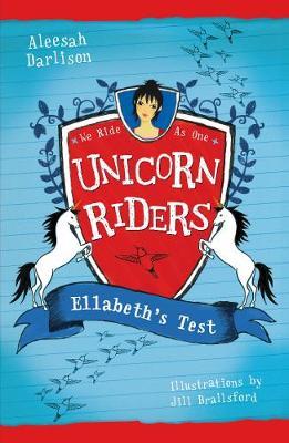 Unicorn Riders, Book 4: Ellabeth's Test book