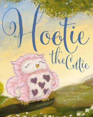 Hootie the Cutie by Michelle Worthington