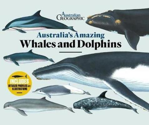 Australia's Amazing Whales and Dolphins by