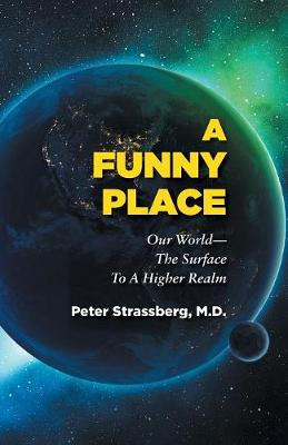 A Funny Place by Peter Strassberg