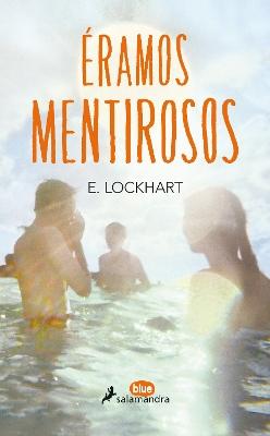 Eramos Mentirosos by E Lockhart