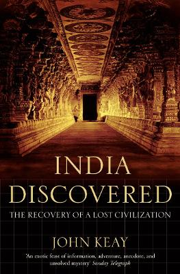 India Discovered by John Keay
