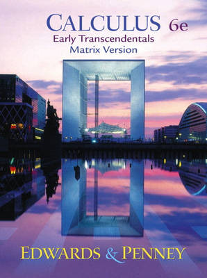 Calculus, Early Transcendentals Matrix Version by C. Henry Edwards