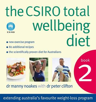 Csiro Total Wellbeing Diet Book 2 by Peter Clifton