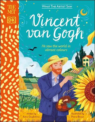 The Met Vincent van Gogh: He Saw the World in Vibrant Colours book