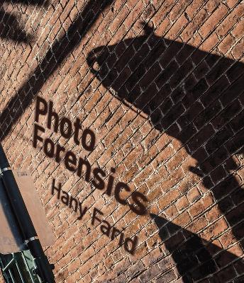 Photo Forensics by Hany Farid