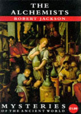The Alchemists by Robert Jackson