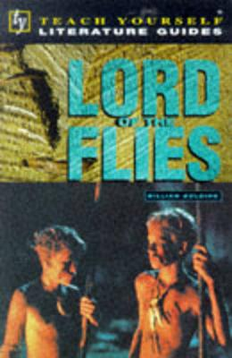 Teach Yourself English Literature Guide Lord Of The Flies (Golding) by Tony Buzan