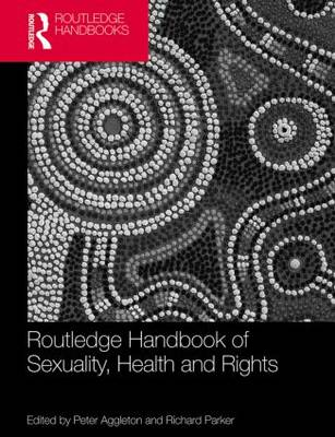 Routledge Handbook of Sexuality, Health and Rights book